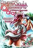 Compact Souls: Chronicles Of The 3 Disque Empress (Light Novel-Manga/Comic): Chapter 7. Virulent Bond! (English Edition)