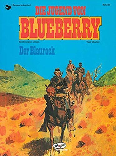 Blueberry 20 Die Jugend (3): Der Blaurock