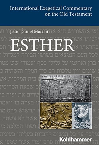 Esther (International Exegetical Commentary on the Old Testament (IECOT))