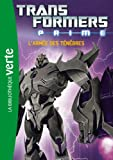 Transformers Prime 01 - L'armée des ténèbres