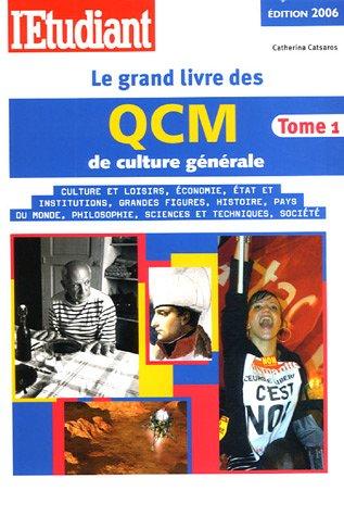 Le grand livre des QCM de culture générale : Tom...