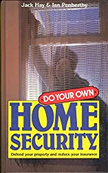 Do Your Own Home Security