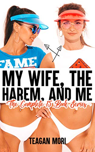 My Wife, The Harem, And Me: The Complete 15 Book Series (English Edition) -