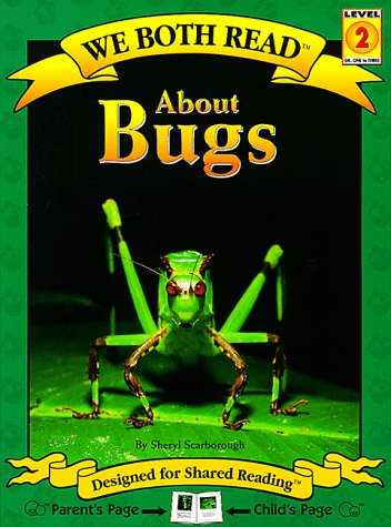 About Bugs (We both read: Level 2)
