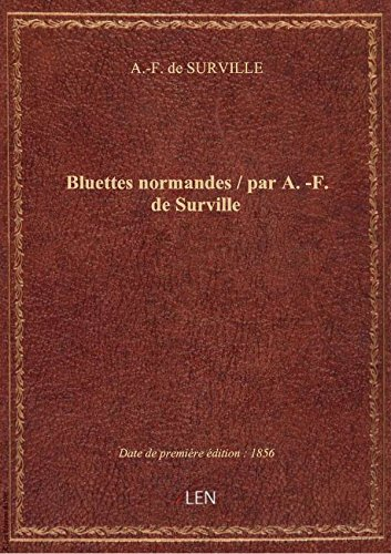 Bluettes normandes / parA.-F. deSurville