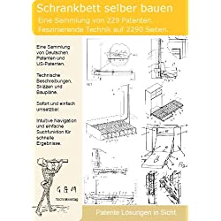 Schrankbett selber bauen: 229 Patente zeigen wie!