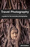#3: Travel Photography: A guide for the everyday photographer