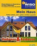WISO Mein Haus - Umbauen & Ausbauen