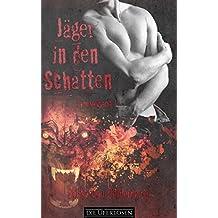 Jäger in den Schatten: Sammelband 1 (Jäger in den Schatten Sammelband)