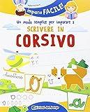 eBook Gratis da Scaricare Un modo semplice per imparare a scrivere in corsivo (PDF,EPUB,MOBI) Online Italiano