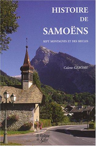 Histoire de Samoëns : Sept montagnes et des siècles par Colette Gérôme