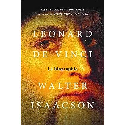 Léonard de Vinci: La biographie