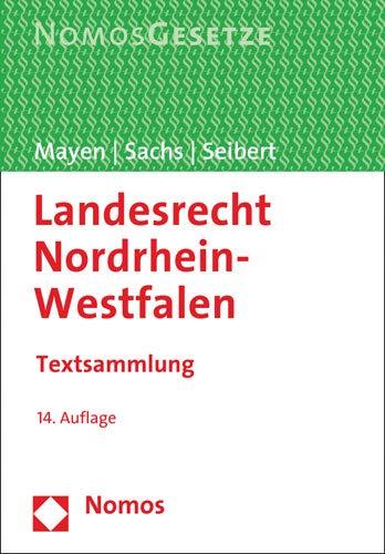 Landesrecht Nordrhein-Westfalen: Textsammlung - Rechtsstand: 1. September 2019