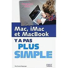 Mac, iMac et MacBook Y a pas plus simple