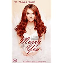 Marry You - Westfield & Westfield tome 2