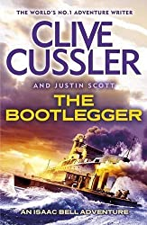 The Bootlegger: An Isaac Bell Adventure (Isaac Bell 7) by Clive Cussler (2014-03-13)
