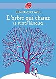 L'arbre qui chante et autres histoires (Conte t. 1657)