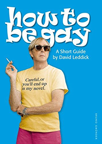 [(How to Be Gay)] [ By (author) David Leddick ] [August, 2012]