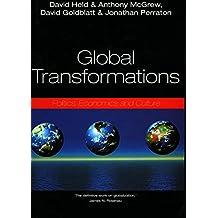 Global Transformations: Politics, Economics, and Culture
