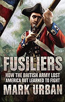 Fusiliers by [Urban, Mark]