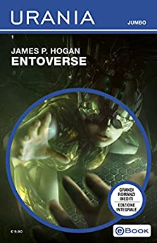 Entoverse (Urania Jumbo) di [Hogan, James P.]