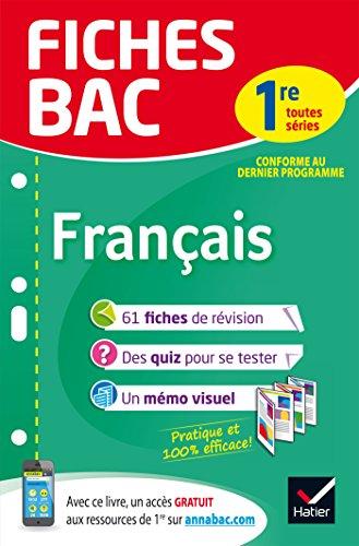 Fiches bac Français 1re toutes séries: fiches de révision Première séries générales et technologiques par Sophie Saulnier