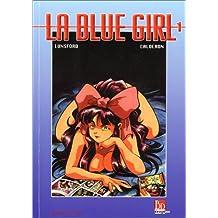 La Blue Girl, tome 1