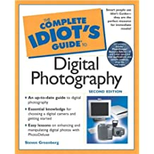 The Complete Idiot's Guide (R) to Digital Photography (Complete Idiot's Guides (Lifestyle Paperback))