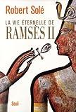 """Afficher """"La vie éternelle de Ramsès II"""""""