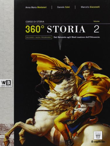 360 storia. Con unit didattiche. Per le Scuole superiori. Con espansione online: 2