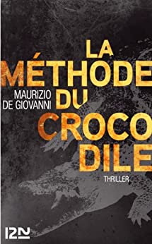 La méthode du crocodile par [DE GIOVANNI, MAURIZIO]
