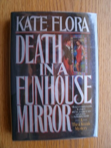 death-in-a-funhouse-mirror-a-thea-kozak-mystery-by-kate-clark-flora-1995-11-01