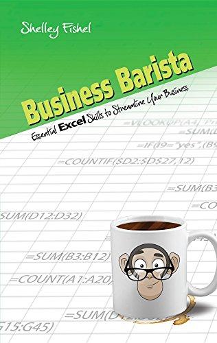 Business Barista: Essential Excel Skills to Streamline Your Business (English Edition) por Shelley Fishel
