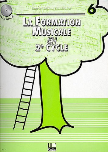 La formation musicale Volume 6