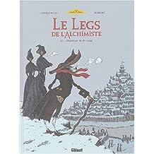 Le Legs de l'Alchimiste, Tome 3 : Monsieur de St-Loup