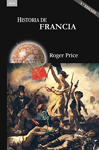 Descargar Libro Historia de Francia (3.ª Edición) (Historias) de Roger Price