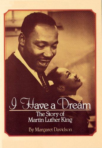 I Have a Dream: The Story of Martin Luther King par Margaret Davidson