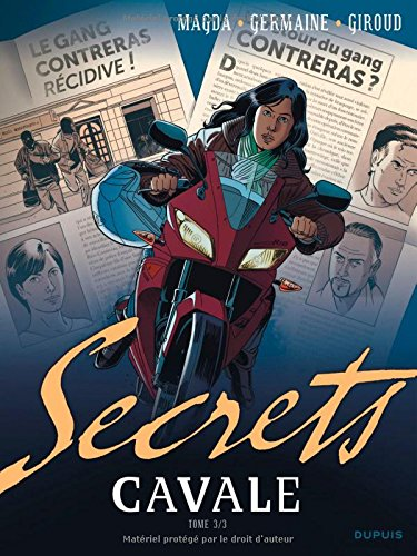 Secrets, Cavale - tome 3 - Secret Cavale 3/3
