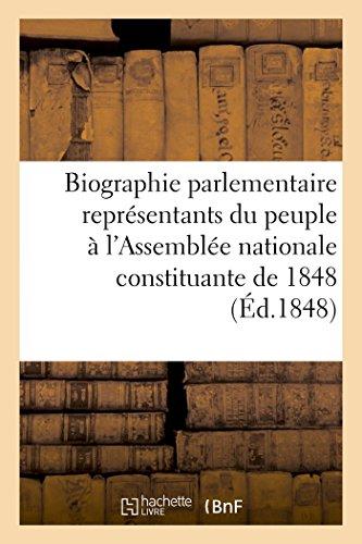 Biographie parlementaire représentants du peuple à l'Assemblée nationale constituante de 1848