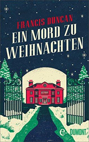 Ein Mord zu Weihnachten: Roman (Taschenbücher)
