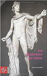 Wiederkehr der Götter: Essays und Vorträge zum  Wassermannzeitalter
