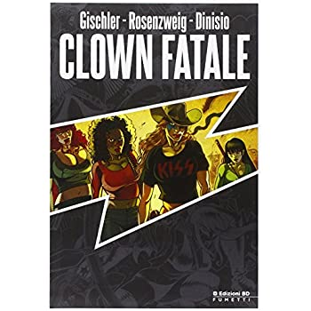 Clown Fatale