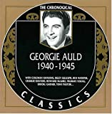 Songtexte von Georgie Auld - The Chronological Classics: Georgie Auld 1940-1945