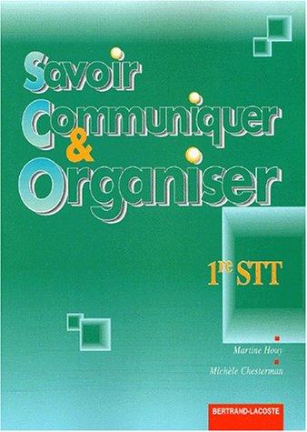 Savoir communiquer et organiser en 1ère STT