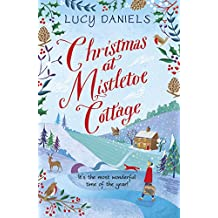Christmas at Mistletoe Cottage: Book 2 (The Hope Meadows Series)