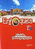 ENFOQUES - Espagnol 2de - Livre du professeur - Ed. 2015