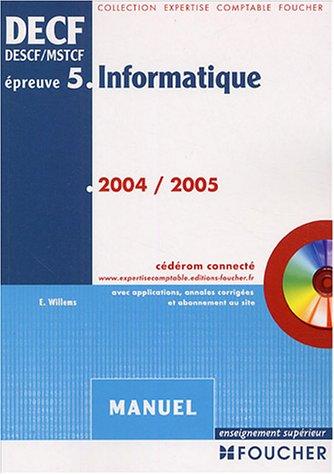 Informatique DECF, épreuve n°5 : Manuel par Eric Willems