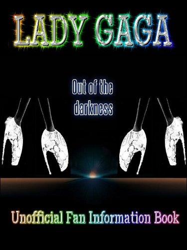 Lady Gaga: Out of the Darkness (English Edition)