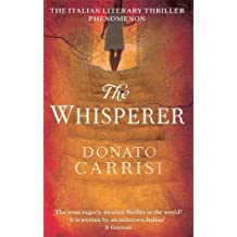 The Whisperer by Donato Carrisi (2011-01-20)