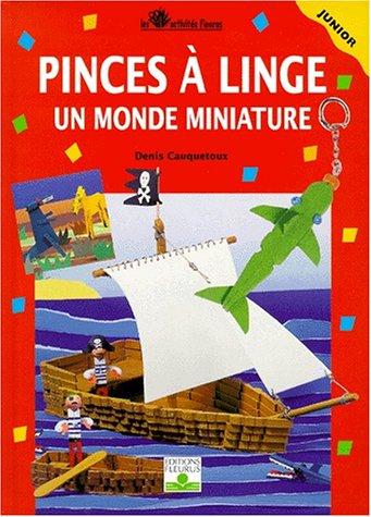 pinces--linge-tome-2-un-monde-miniature